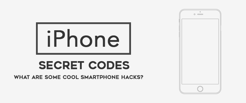 Top 19 iPhone Secret Codes: Hidden Secret Codes & Hacks List