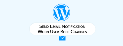 Send Email Notification When User Role Changes 😈 (Automatically) image