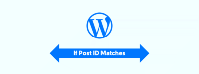 If Post ID Matches These ID's Then Do This (WordPress) image